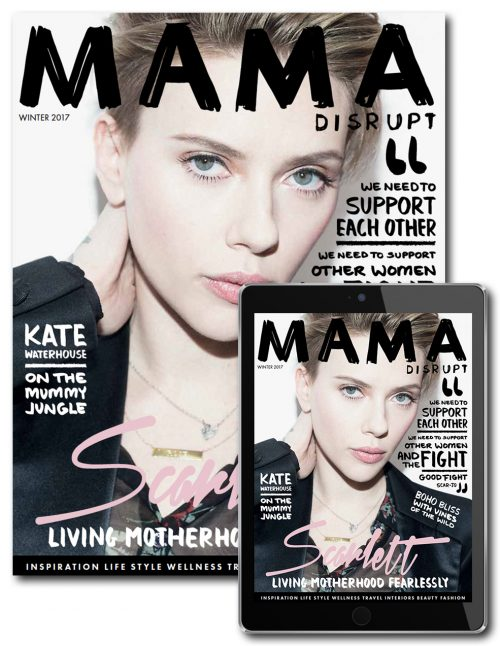 Mama Disrupt® Winter Issue 2017