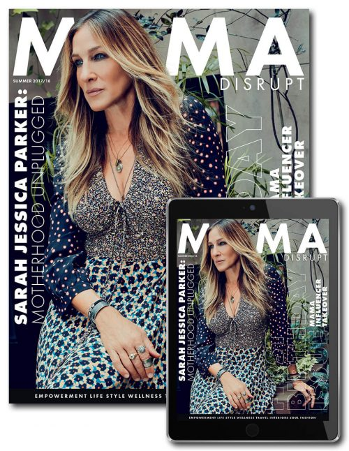 Mama Disrupt® Summer 2017 2018 Birthday Issue