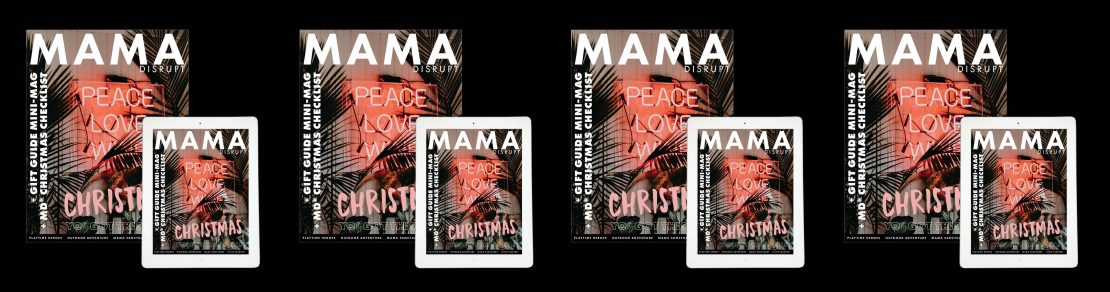 Mama Disrupt® 2017 Mini Mag Gift Guide