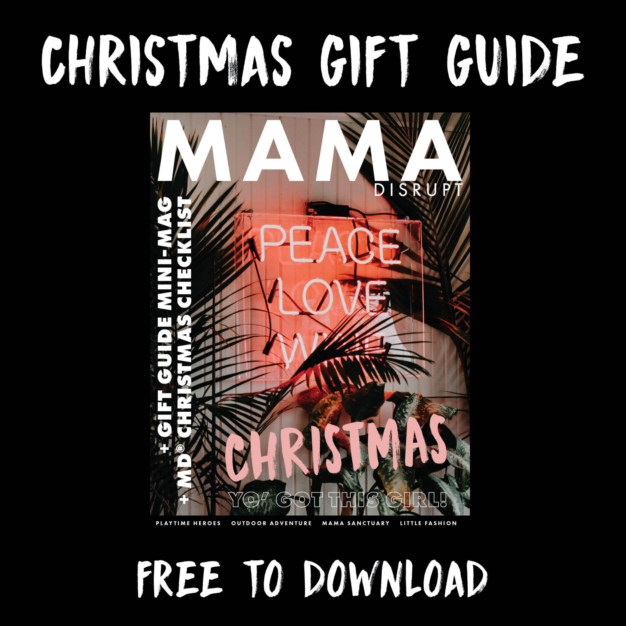 Mama Disrupt® Mini Mag Gift Guide