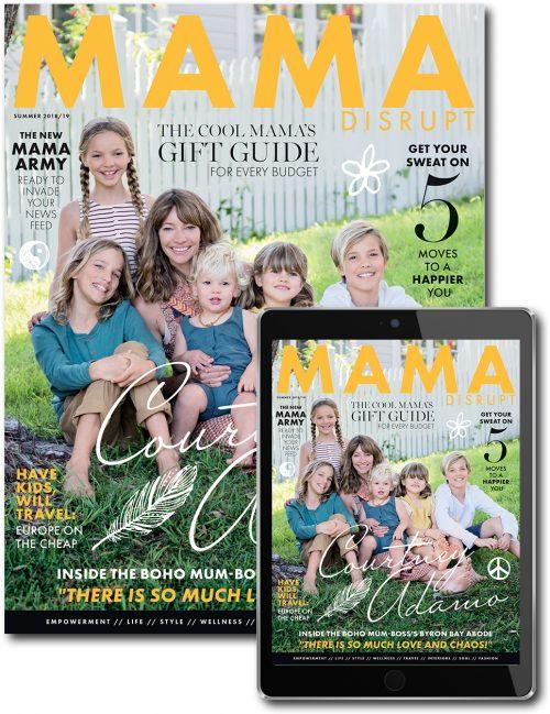 Mama Disrupt® Issue 9