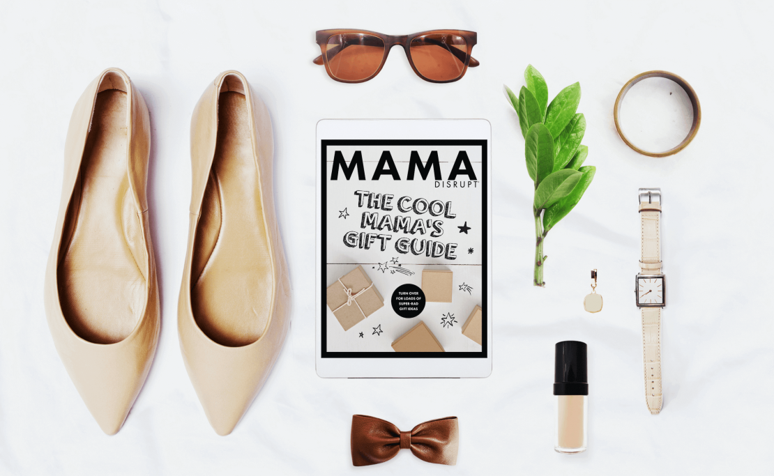 Mama Disrupt® The Cool Mamas Gift Guide