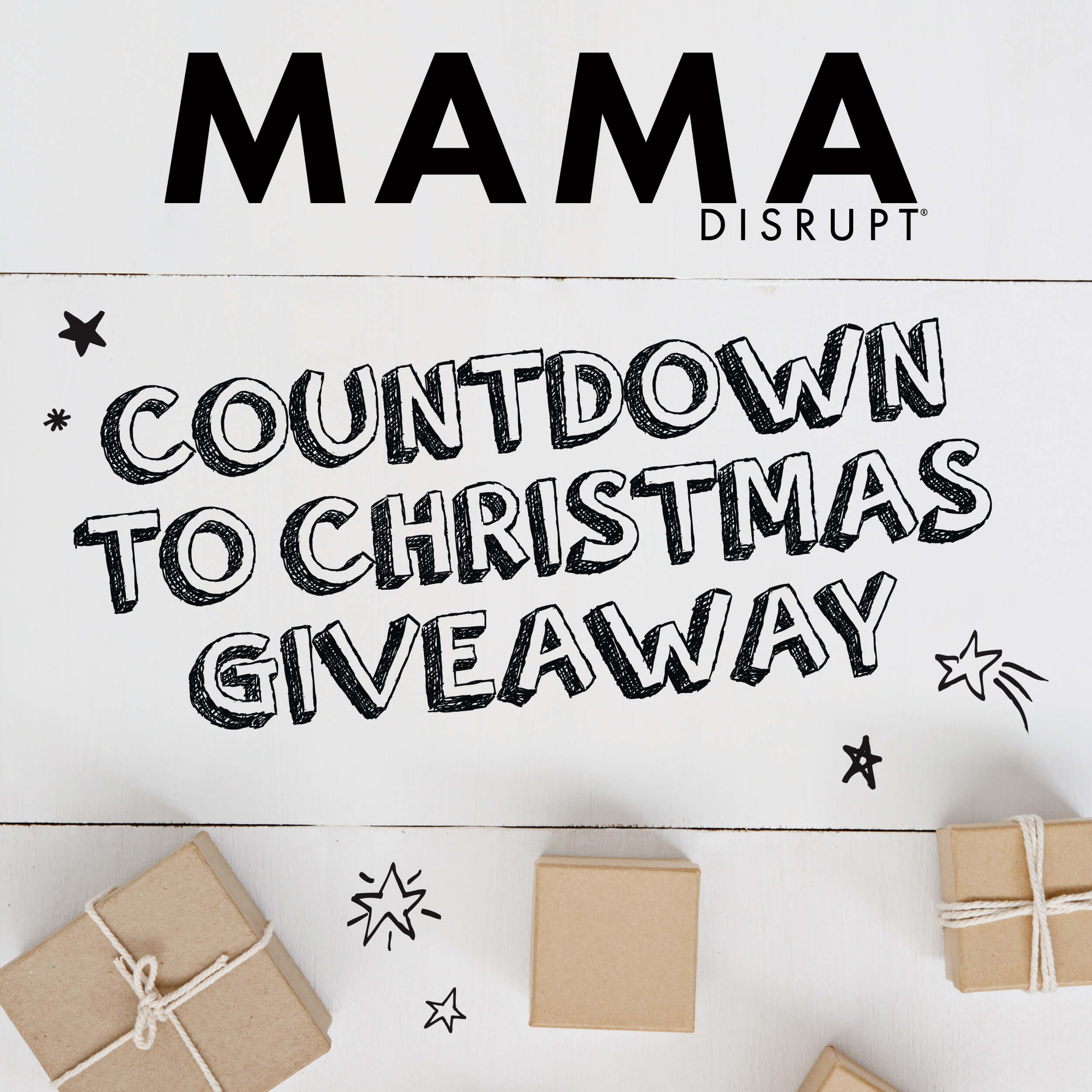 Mama Disrupt® Countdown to Christmas Giveaway