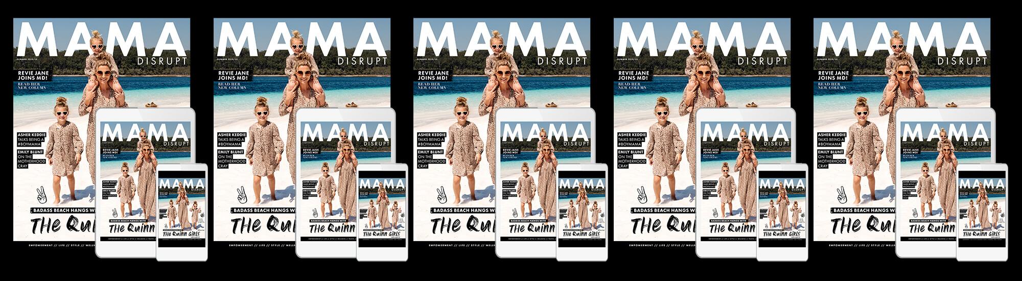 Mama Disrupt® Summer Daze Issue Magazine