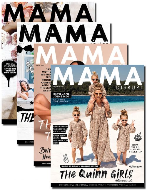 Mama Disrupt® Print and Digital Magazine Subscription Available