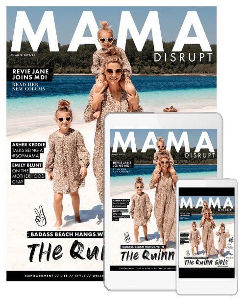 Mama Disrupt® SUMMER DAZE Issue Magazine 3rd Birthday Issue 13