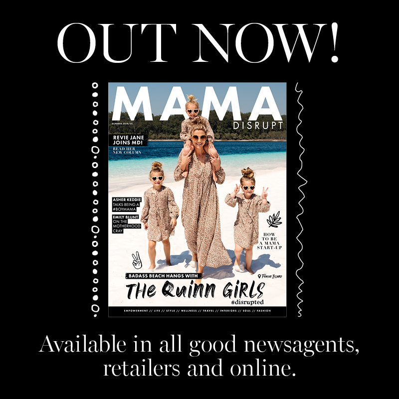 Mama Disrupt® Summer Daze Issue OUT NOW