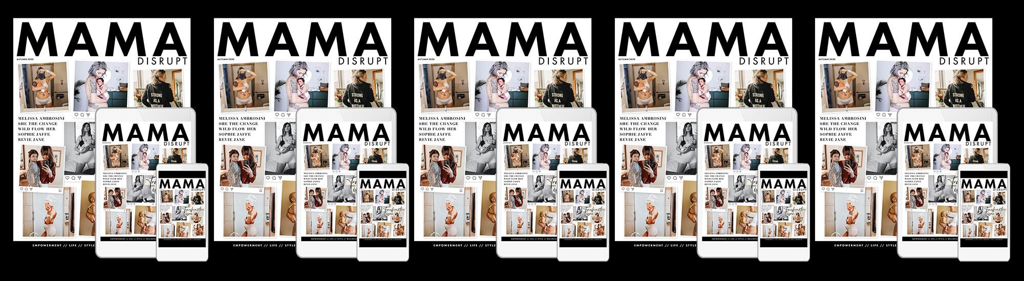 Mama Disrupt® TRANSFORMATION Issue