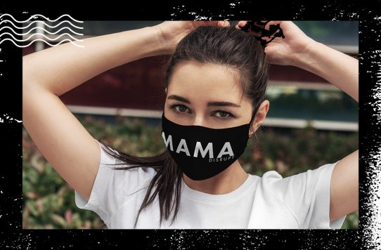 Mama Disrupt® Face Masks