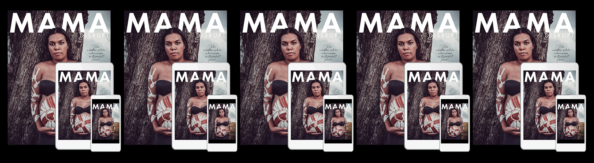 Mama Disrupt® Motherland Issue