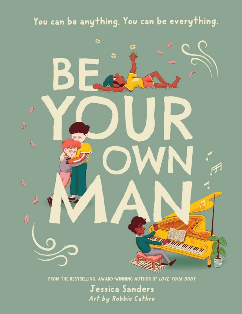 Jessica Sanders Be Your Own Man Mama Disrupt