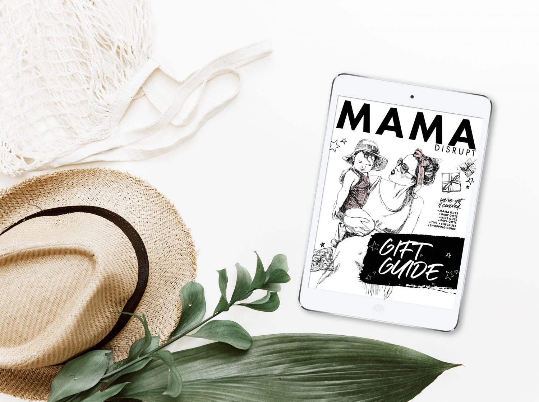 Mama Disrupt® Gift Guide 2020