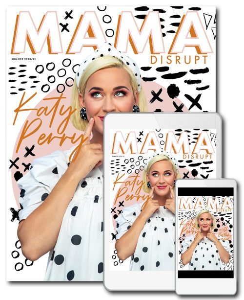 Mama Disrupt® Issue 16 Print and Digital Magazine